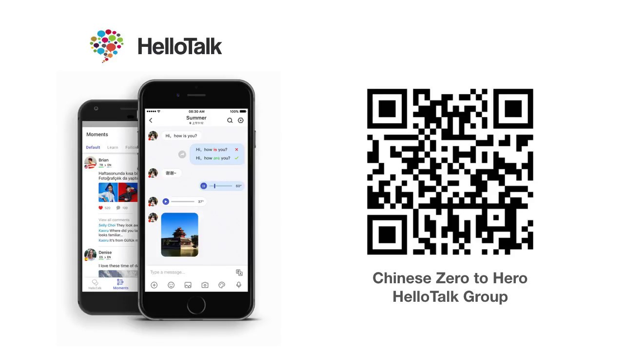 Join us on HelloTalk! Download the app, scan the QR code to join