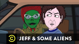 Jeff & Some Aliens - The Only Thing Jeff's Good At