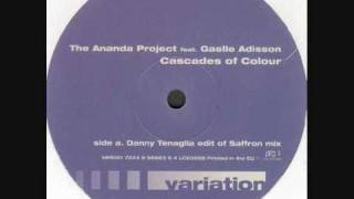 The Ananda Project - Cascades Of Colour (Danny Tenaglia Edit of Saffron Mix)
