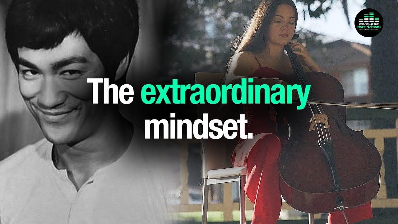 Extraordinary Mindset = Extraordinary Life