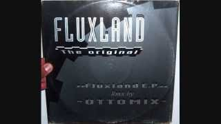 Fluxland - Fluxland (1993 Bass power mix)