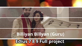 Billiyan Billyan (Guru) Edius 7 8 9 Running  song Full Project