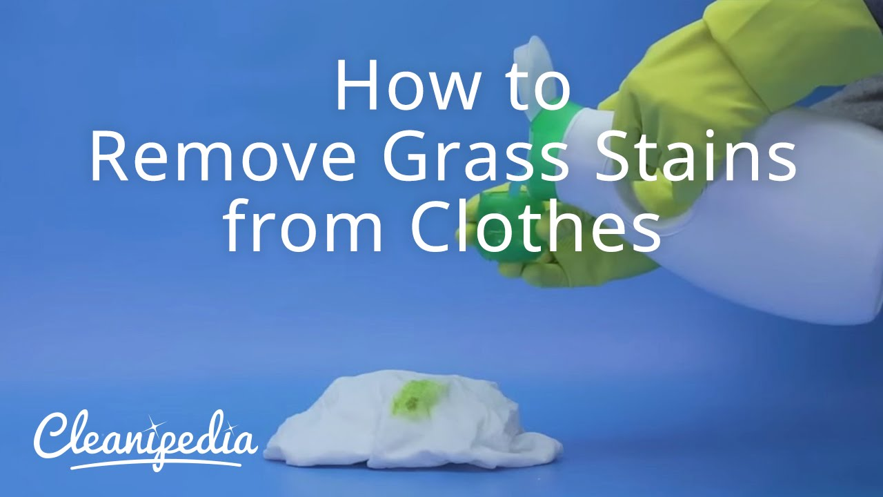 How do you get rid of grass stains?