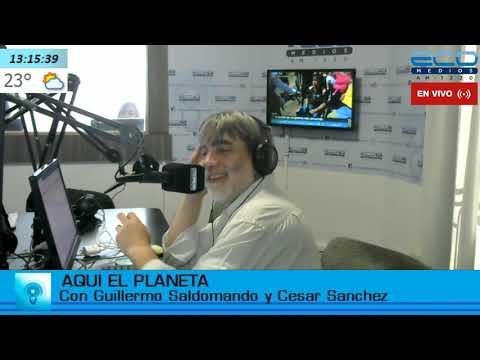 AQUI, EL PLANETA con Guillermo Saldomando Y Cesar Sanchez programa 29/03/2019