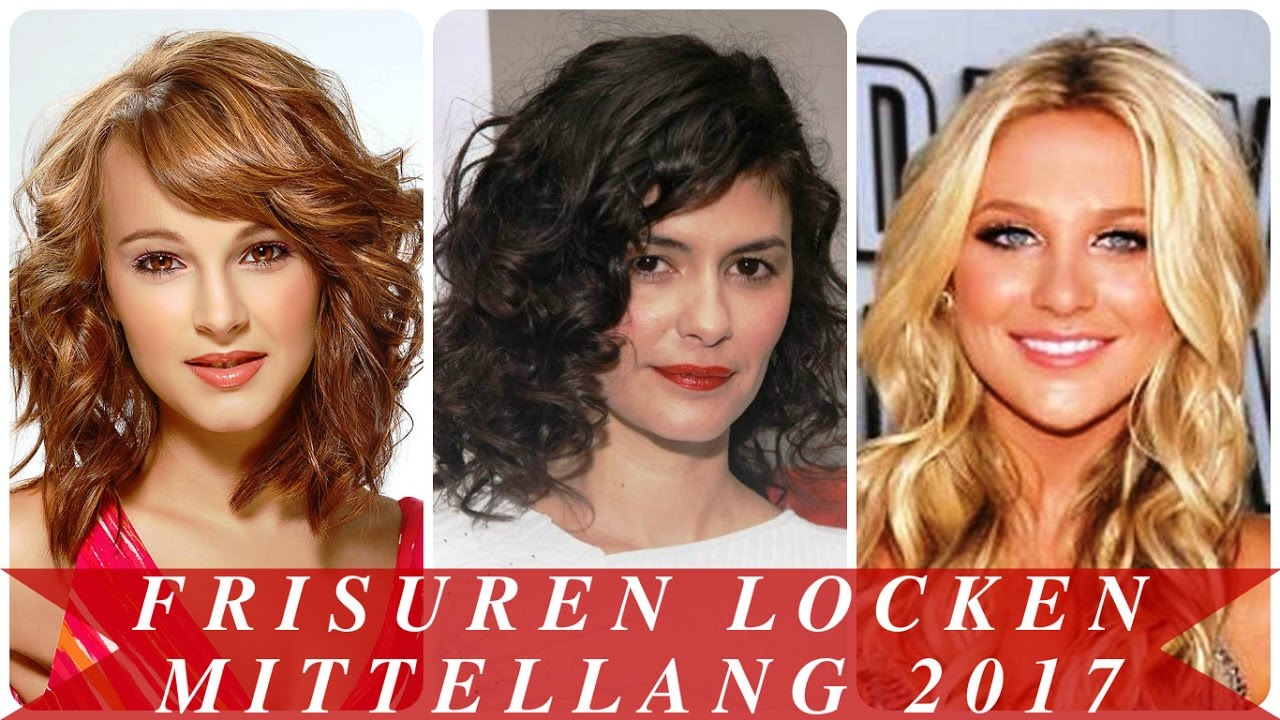 Frisuren Locken Mittellang 2017 YouTube