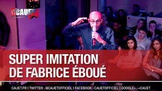 Super imitation de Fabrice Éboué - C