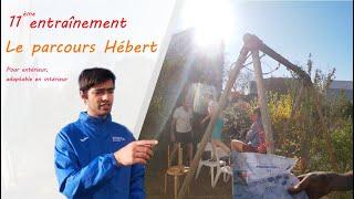 Le parcours Hébert en espace confiné (entraînement n°11) #sportnaturel #hebertisme #exercices