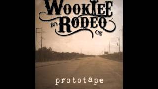 "Wookiee Rodeo - ""Back Home"" (Prototape 2015)"