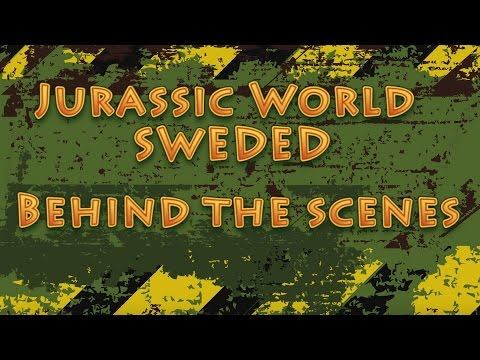 Jurassic World - Sweded Behind The Scenes
