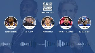 UNDISPUTED Audio Podcast (03.28.19) with Skip Bayless, Shannon Sharpe & Jenny Taft | UNDISPUTED