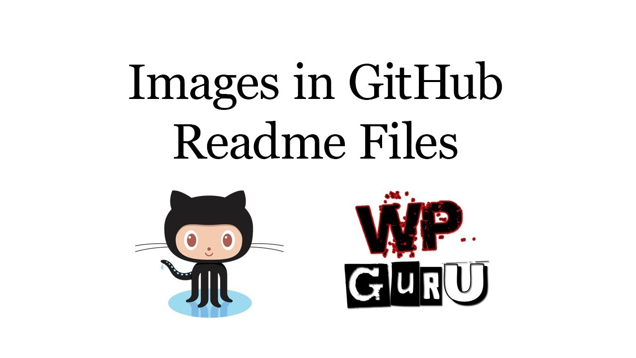 How to embed images in GitHub Readme Files | The WP Guru