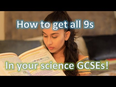 How I Got All 9s In Science GCSEs - You Can Too!