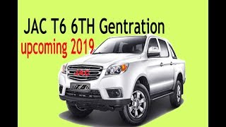 2019 jac t6 6th genration
