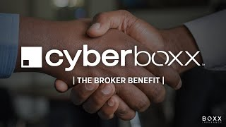 Cyberboxx™ | The Broker Benefit