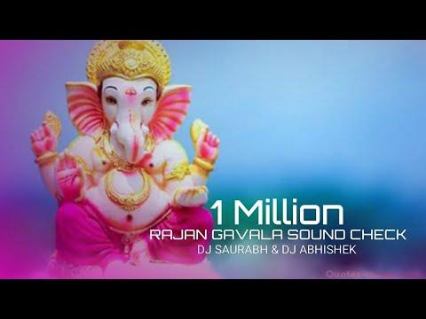 Ranjan Gavala Sound Check Dj Saurabh Sk And Dj Abhishek Remix N Dj Shubham Satara