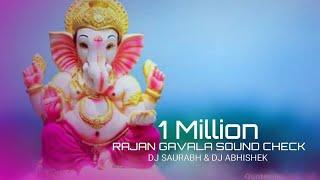Ranjan Gavala (sound check) DJ Saurabh Sk And DJ Abhishek Remix N DJ SHUBHAM SATARA