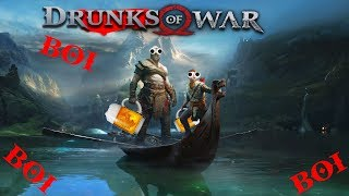 Drunks of War! God of War #11