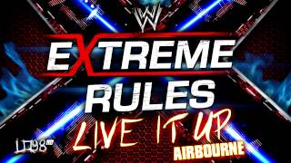 "Download: WWE Extreme Rules 2013 Official Theme Song:""Live It Up"" [iTunes]"