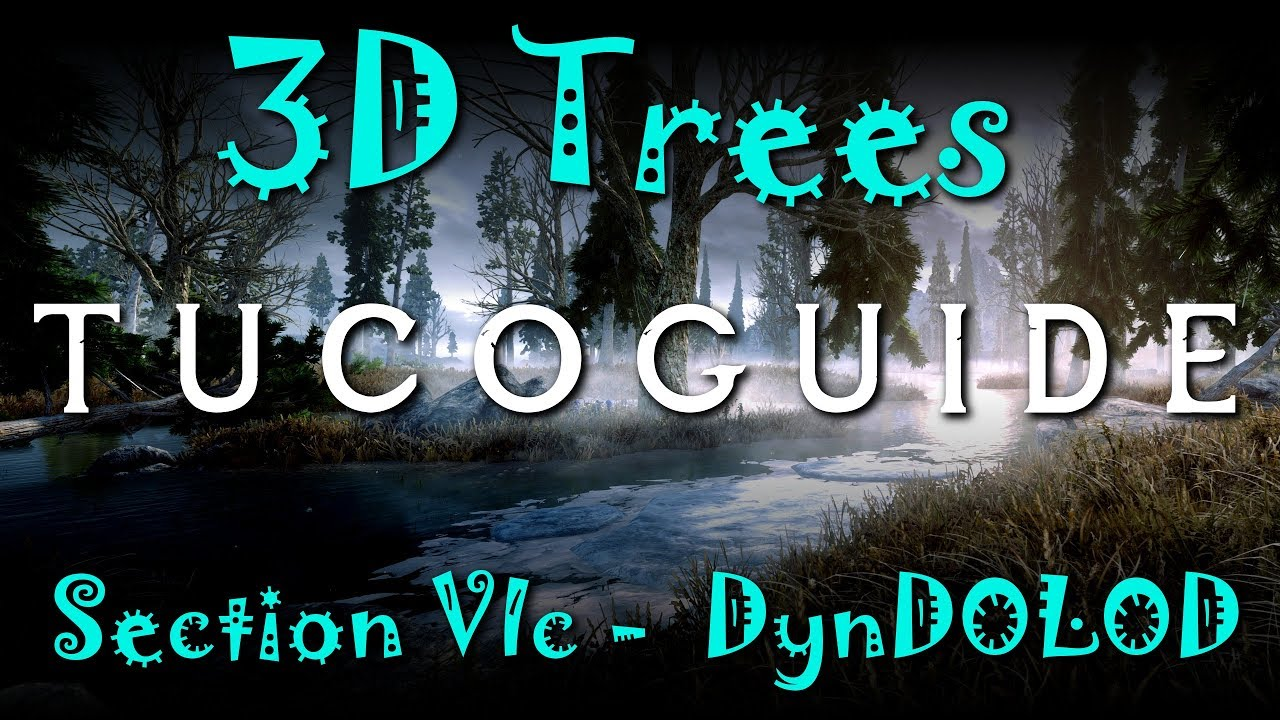 TUCOGUIDE Section VIc - DynDOLOD for Trees Overhaul Option 2 - Skyrim 3D  Trees
