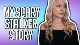 MY SCARY STALKER | STORYTIME
