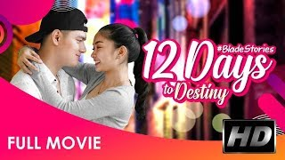 12 Days to Destiny : Official Full Movie HD
