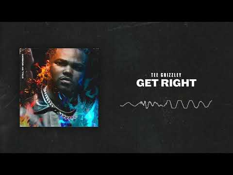 Tee Grizzley - Get Right [Official Audio]