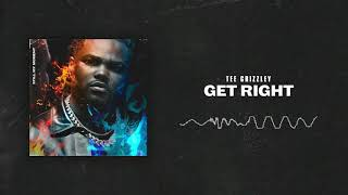 Tee Grizzley - Get Right [ Audio]