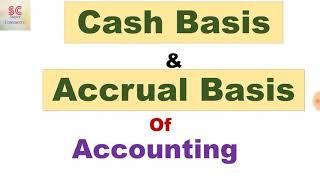 Cash basis and accrual basis of accounting
