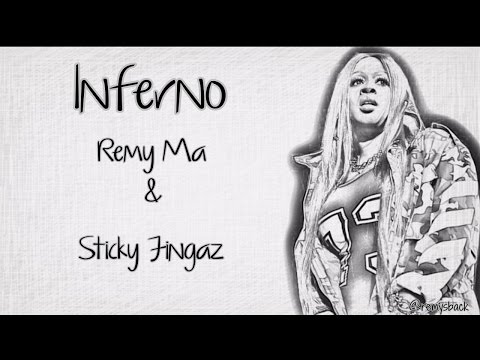 Inferno Lyrics ~ Remy Ma & Sticky Fingaz, Empire
