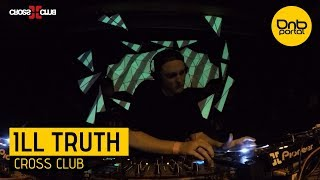 Video Ill Truth - Cross Club [DnBPortal.com] download MP3, 3GP, MP4, WEBM, AVI, FLV April 2018