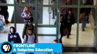 FRONTLINE | A Subprime Education | PBS