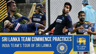 Sri Lanka Team Commence Practices | India tour of Sri Lanka 2021