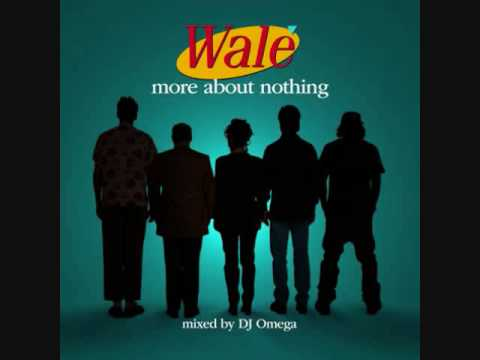 Wale - The Ambitious Girl
