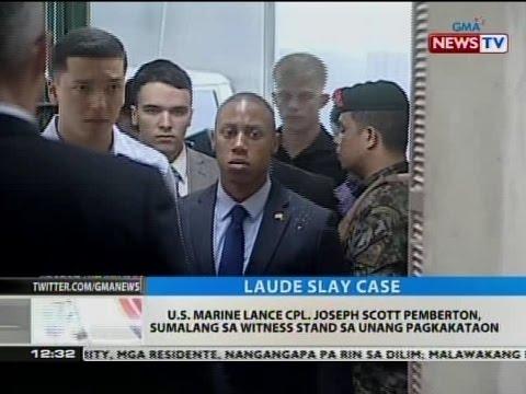 BT: US Marine Lance CPL. Joseph Scott Pemberton, sumalang sa witness stand sa unang pagkakataon