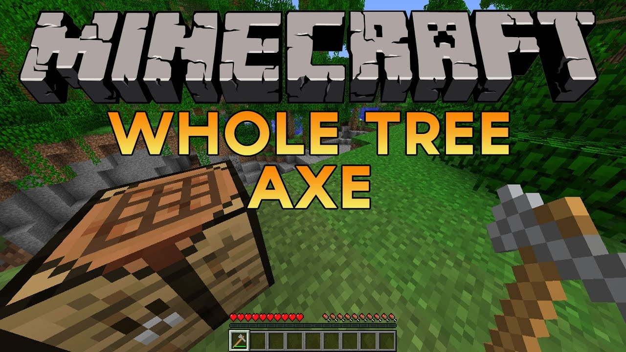 Minecraft Mod! - Whole Tree Axe (Better Than Timber Mod ...
