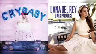 lana del rey/melanie martinez - dark paradise/pacify her (req. mashup)