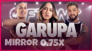 Garupa - coreografia MIRRORED .75x speed