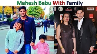 Mahesh Babu Real Name, Age, Height And Family
