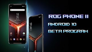 Android 10 Beta 5 on Asus ROG Phone 2