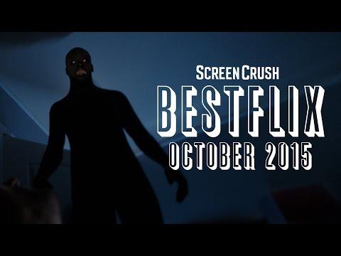 Best of Netflix Instant for October 2015  Bestflix