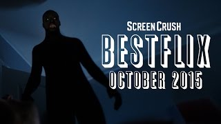 Best of Netflix Instant for October 2015 - Bestflix