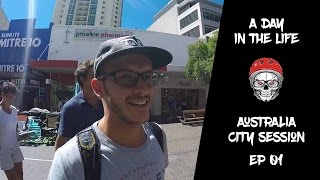 A day in the life: AUS - city session EP I