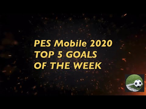 PES 2020 Mobile | TOP 5 GOALS Of The Week