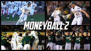 MLB | Moneyball 2 - The 2018 Oakland Athletics