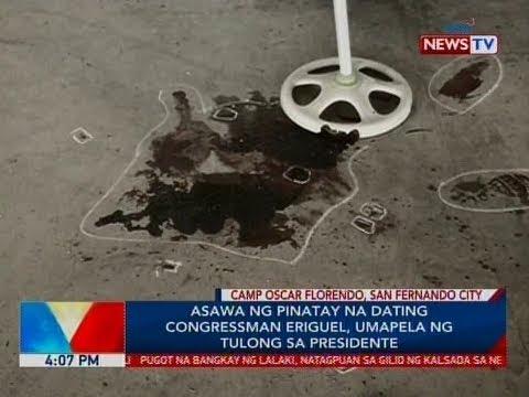 BP: Asawa Ng Pinatay Na Dating Congressman Eriguel, Umapela Ng Tulong Sa Presidente