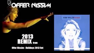 Kim Wild  - Loved  ( Offer Nissim Remix 2013 )