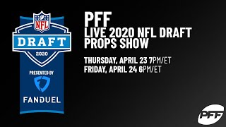 PFF's LIVE 2020 NFL Draft Props Show | Presented by FanDuel