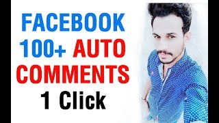 Facebook Auto Commenter 2018 | How to Use auto comment on fb Unlimited