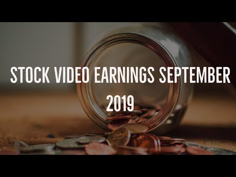 My Stock Video Earnings September 2019!