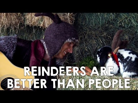 Reindeers Are Better Than People - Disney Frozen Kristoff